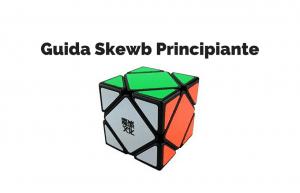 Guida Skewb Principiante