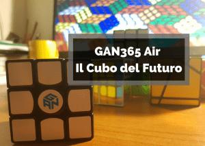 GAN365 Air Il Cubo del Futuro